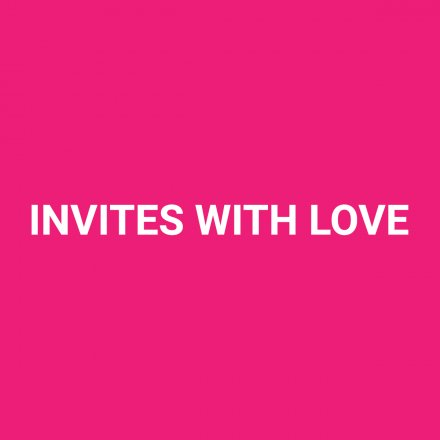 Invites with Love